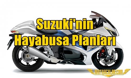 Suzuki'nin Hayabusa Planları
