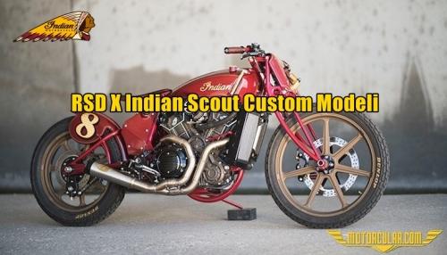 RSD X Indian Scout Custom Modeli