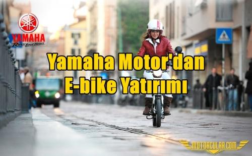 Yamaha Motor'dan E-bike Yatırımı