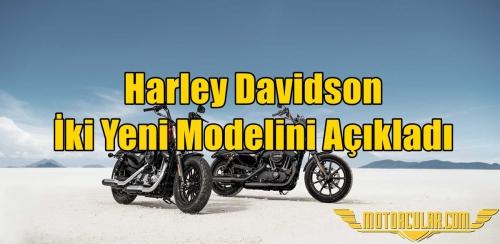 Harley Davidson İki Yeni Modelini Açıkladı