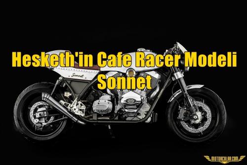 Hesketh'in Cafe Racer Modeli Sonnet