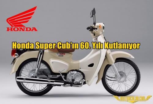 Honda Super Cub'ın 60. Yılı Kutlanıyor