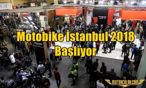 Motobike İstanbul 2018 Başlıyor
