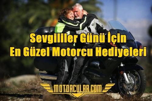 Sevgililer Günü İçin En Güzel Motorcu Hediyeleri