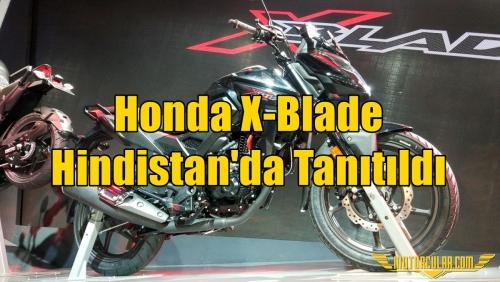Honda X-Blade Hindistan'da Tanıtıldı