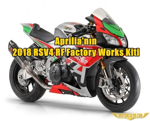Aprilia'nın 2018 RSV4 RF Factory Works Kiti