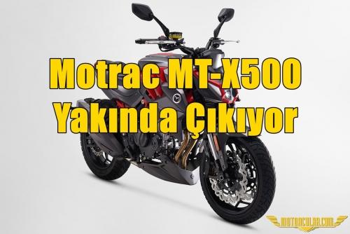 Motrac MT-X500 Yakında Çıkıyor