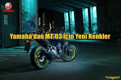 Yamaha'dan MT-03 İçin Yeni Renkler