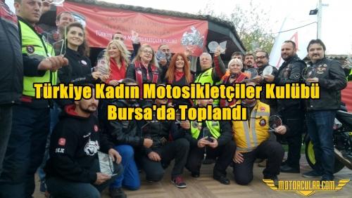 Türkiye Kadın Motosikletçiler Kulübü Bursa'da Toplandı