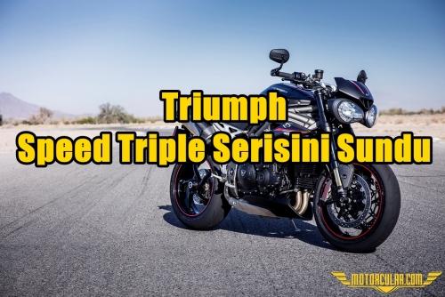 Triumph Speed Triple Serisini Sundu