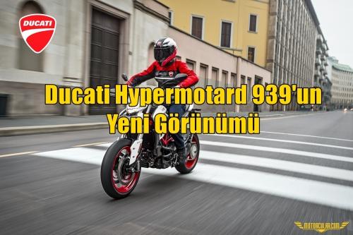Ducati Hypermotard 939'un Yeni Görünümü