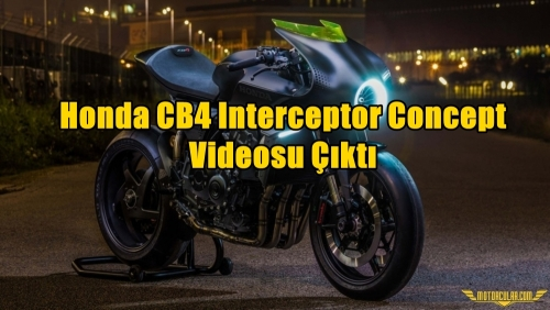 Honda CB4 Interceptor Concept Videosu Çıktı