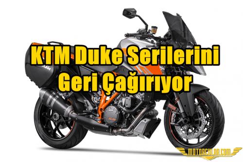 KTM Duke Serilerini Geri Çağırıyor