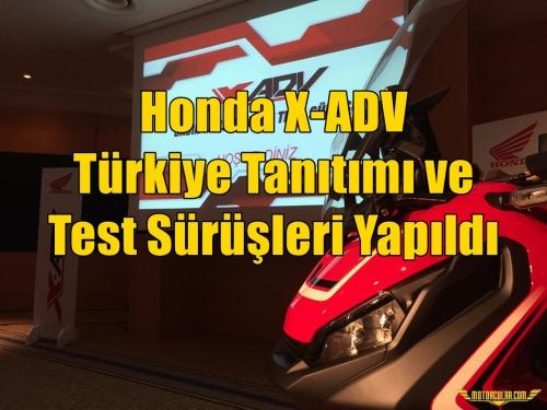 Honda X-ADV Türkiye Tanıtımı ve Test Sürüşleri Yapıldı