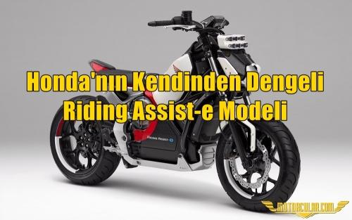 Honda'nın Kendinden Dengeli Riding Assist-e Modeli