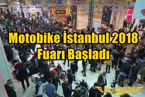 Motobike İstanbul 2018 Fuarı Başladı