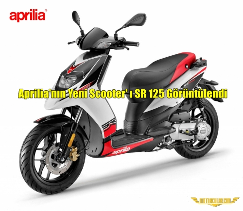 Aprilia' nın Yeni Scooter'ı SR 125 Görüntülendi