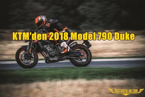 KTM'den 2018 Model 790 Duke