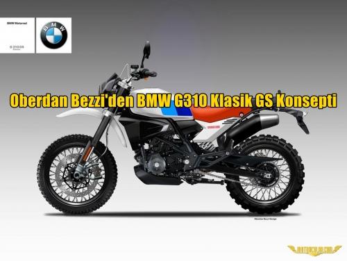 Oberdan Bezzi'den BMW G310 Klasik GS Konsepti