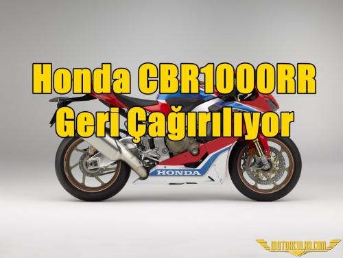 Honda CBR1000RR Geri Çağırılıyor