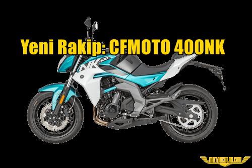 Yeni Rakip: CFMOTO 400NK