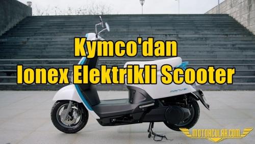 Kymco'dan Ionex Elektrikli Scooter