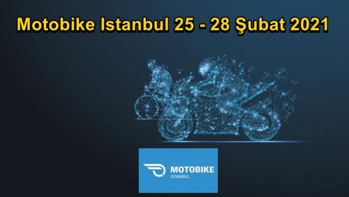 Motobike İstanbul 25-28 Şubat 2021