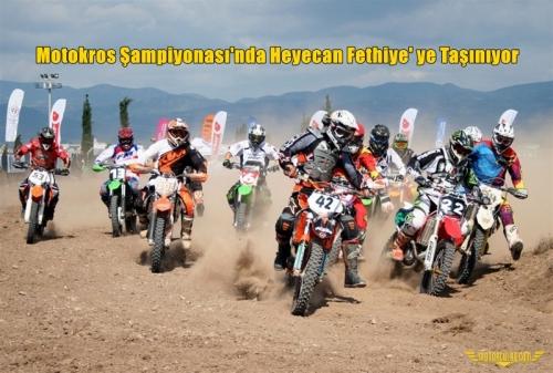 Motokros Şampiyonası'nda Heyecan Fethiye' ye Taşınıyor