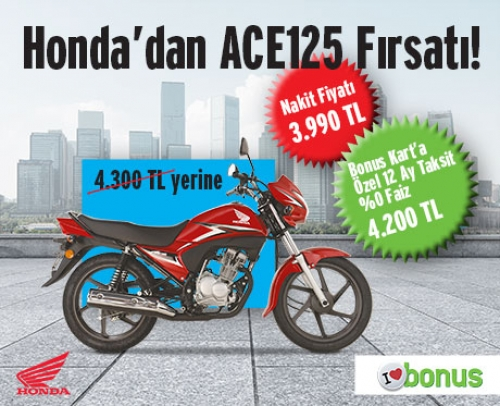 Honda'dan ACE125 Fırsatı!