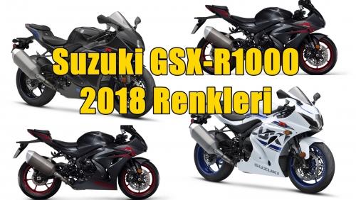 Suzuki GSX-R1000'in 2018 Renkleri