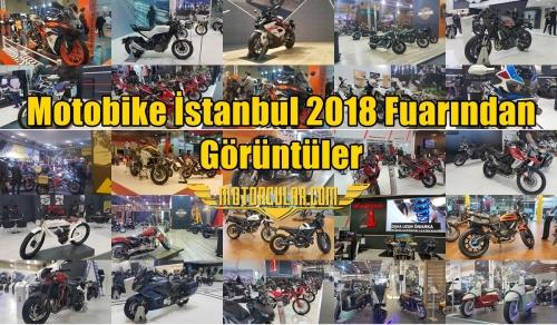 Motobike İstanbul 2018 Fuarından Görüntüler