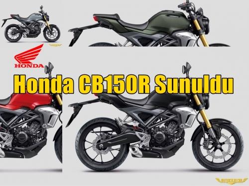 Honda CB150R Sunuldu
