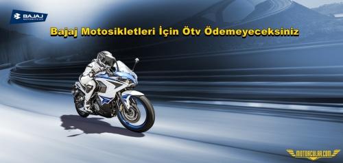Bajaj Motosikletleri İçin Ötv Ödemeyeceksiniz