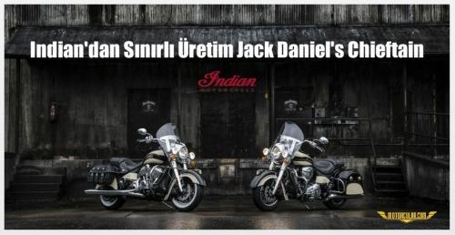 Indian'dan Sınırlı Üretim Jack Daniel's Chieftain