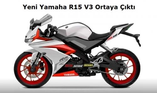 Yeni Yamaha R15 V3 Ortaya Çıktı