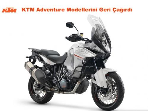 KTM Adventure Modellerini Geri Çağırdı
