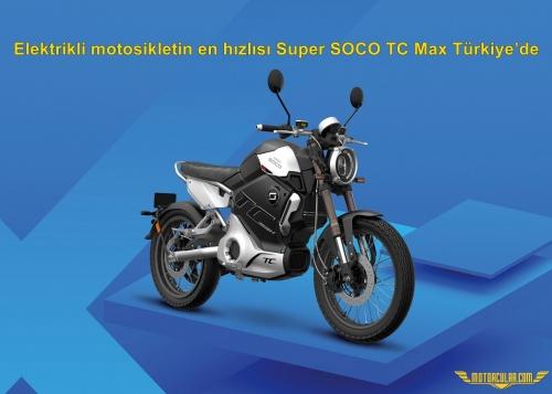 Elektrikli motosikletin en hızlısı Super SOCO TC Max Türkiye'de