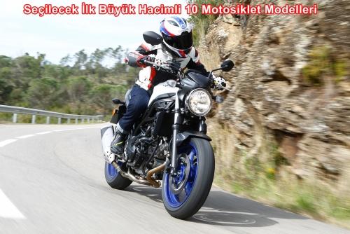 Seçilecek İlk Büyük Hacimli 10 Motosiklet Modelleri