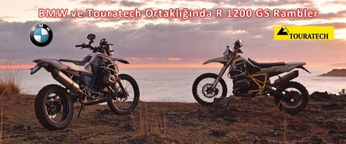 BMW ve Touratech Ortaklığında R 1200 GS Rambler