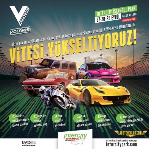 Otomobil ve Motosiklet Tutkunlarını Buluşturan V Weekend Motoring Başlıyor