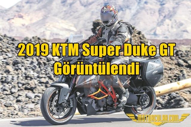 2019 KTM Super Duke GT Görüntülendi