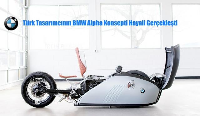 Türk Tasarımcının BMW Alpha Konsepti Hayali  Gerçekleşti