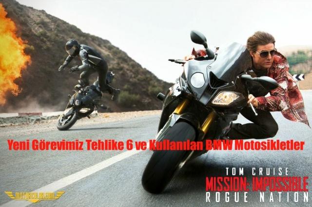 Yeni Görevimiz Tehlike 6 ve Kullanılan BMW Motosikletler