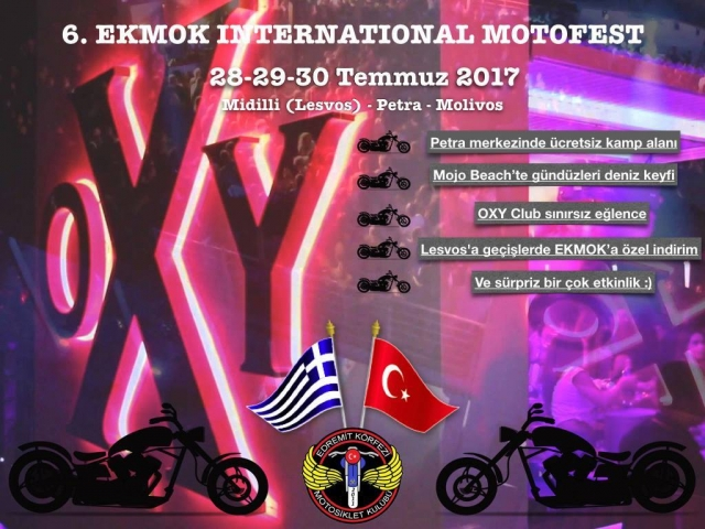 6. EKMOK İnternational Motofest 28-30 Temmuz 2017
