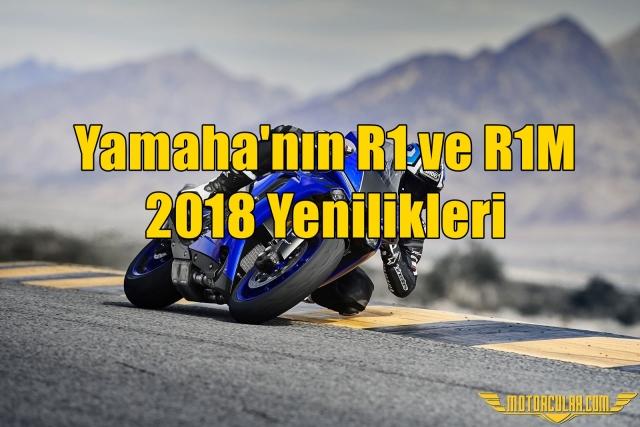 Yamaha'nın R1 ve R1M 2018 Yenilikleri