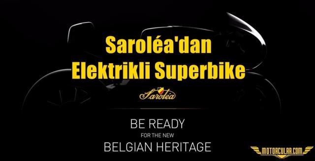 Saroléa'dan Trafiğe Çıkabilen Elektrikli Superbike