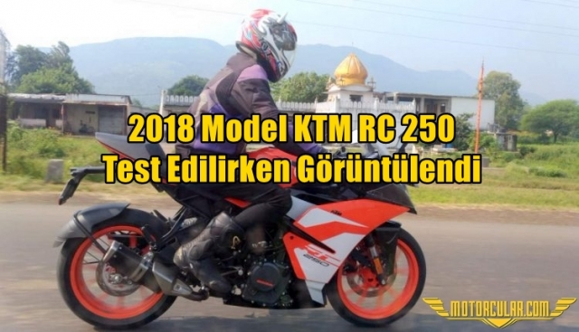 2018 Model KTM RC 250 Test Edilirken Görüntülendi