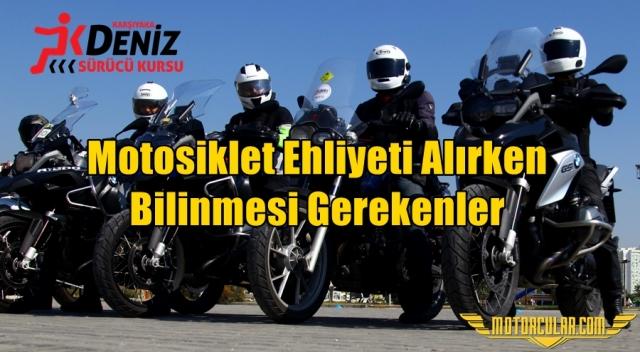 Motosiklet Ehliyeti Alırken Bilinmesi Gerekenler