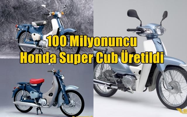 100 Milyonuncu Honda Super Cub Üretildi