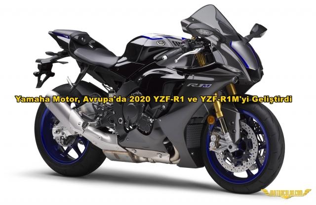Yamaha Motor, Avrupa'da 2020 YZF-R1 ve YZF-R1M'yi Geliştirdi, İşte Daha Gelişmiş ve Gelişmiş Pist Performansıyla Supersport Amiral Gemisi Modelleri
